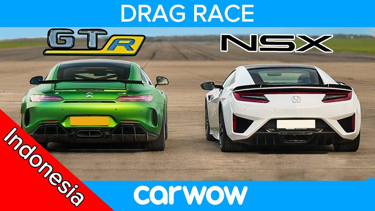 Honda  (Acura) NSX vs Mercedes-AMG GT R – DRAG RACE, ROLLING RACE & TES PENGEREMAN