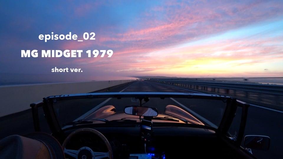 episode_2 MG MIDGET 1979 short ver.