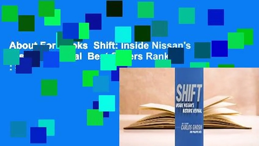About For Books  Shift: Inside Nissan's Historic Revival  Best Sellers Rank : #4