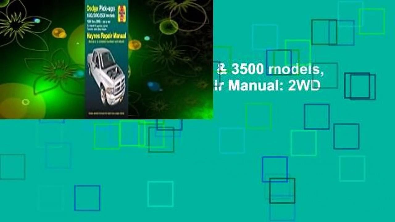Dodge Pick-ups 1500, 2500 & 3500 models, 1994 thru 2008 Haynes Repair Manual: 2WD & 4WD - V6, V8