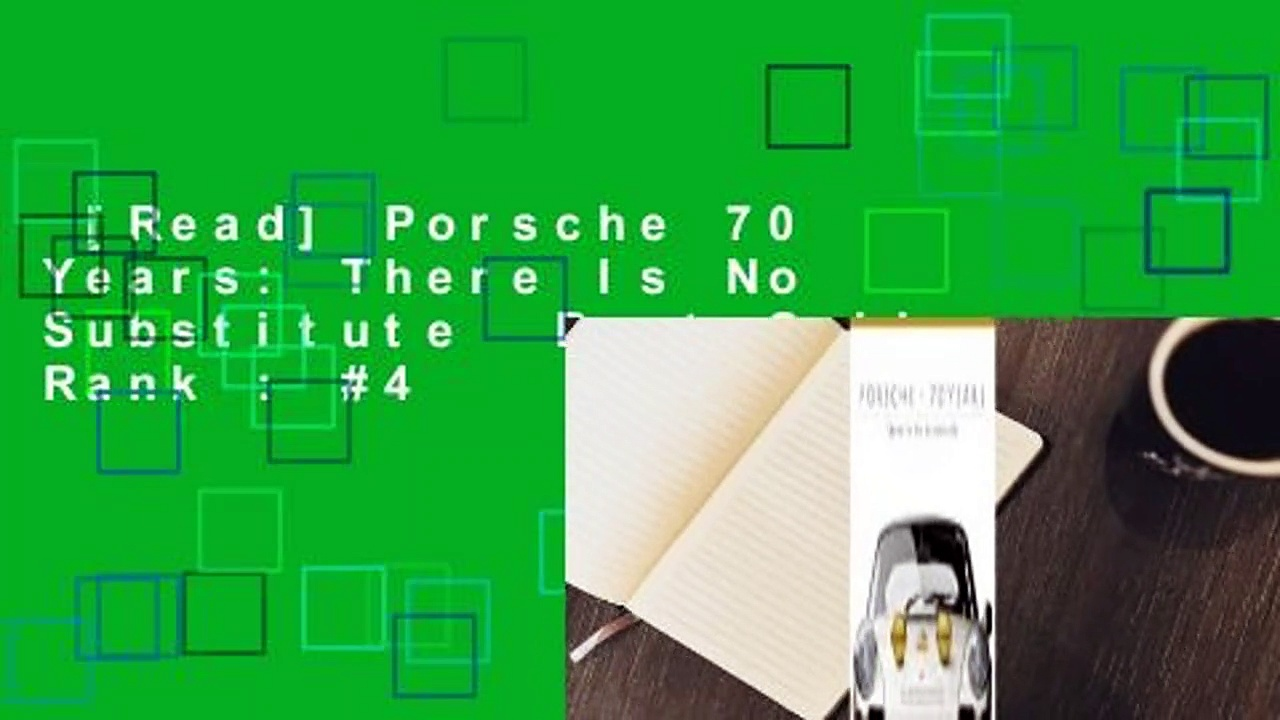[Read] Porsche 70 Years: There Is No Substitute  Best Sellers Rank : #4