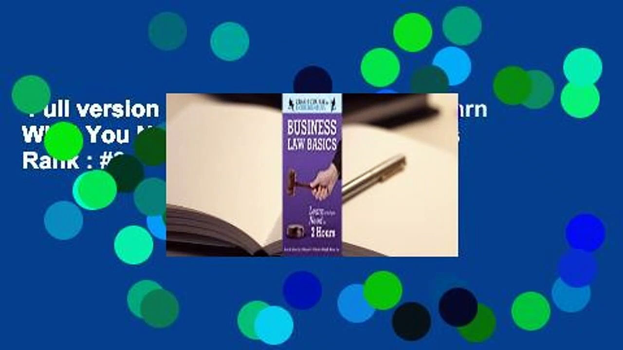 Full version  Business Law Basics: Learn What You Need in 2 Hours  Best Sellers Rank : #3
