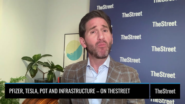 Pfizer, Tesla, Pot and Infrastructure – On TheStreet Wednesday