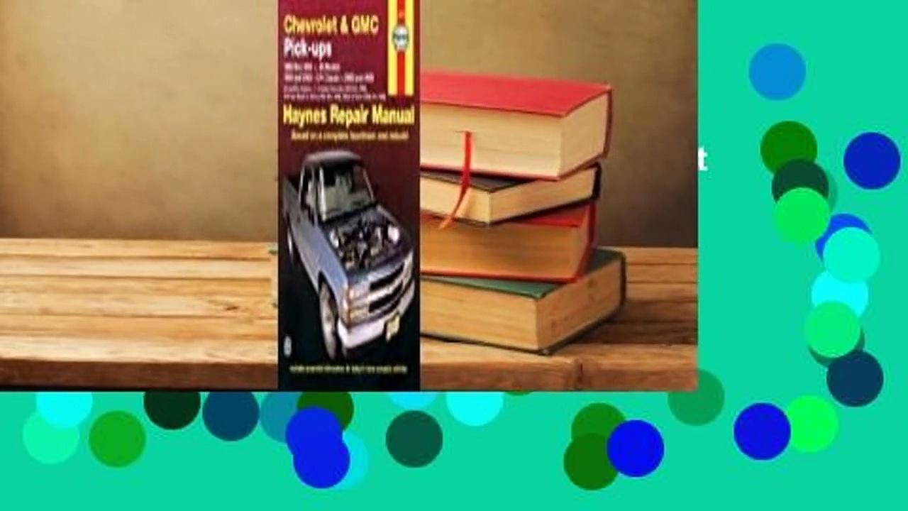 Full E-book  Chevrolet  GMC Pick-ups (88-98)  C/K (99-00) Haynes Repair Manual Complete
